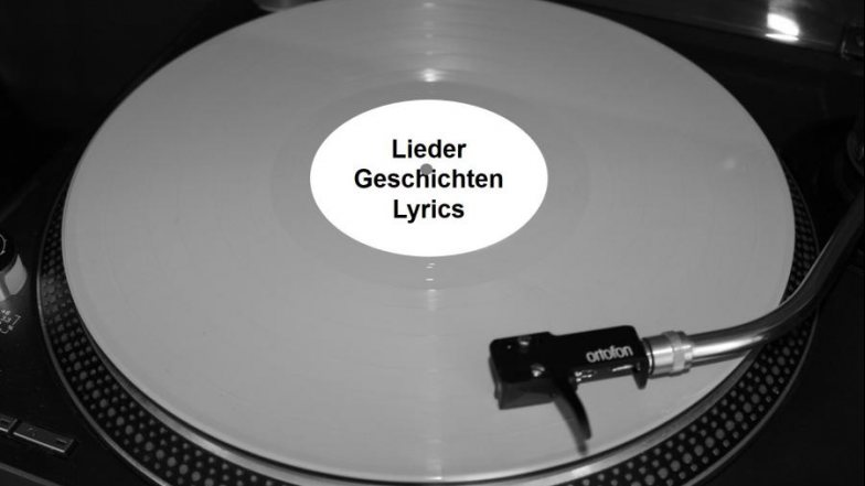 Lieder, Geschichten, Lyrics