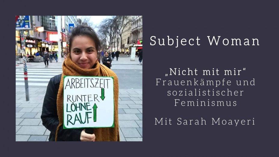 """""""Nicht mit mir"""" – Frauenkämpfe und sozialistischer Feminismus"""