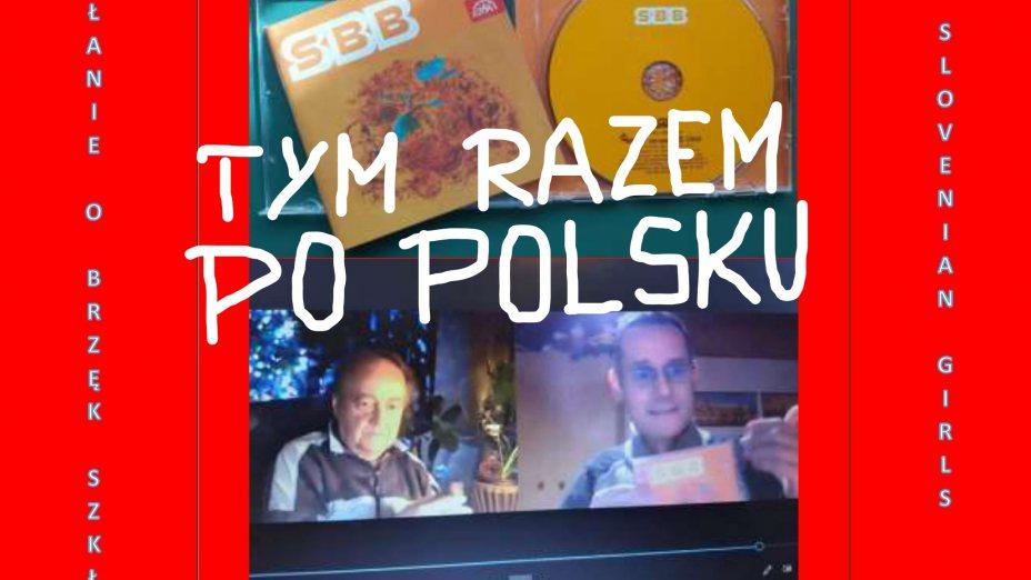 SBB - Wołanie o brzęk szkła | Slovenian Girls