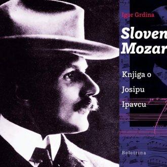 Bild zu:Slovenski I Slowenischer Mozart - Josip Ipavec