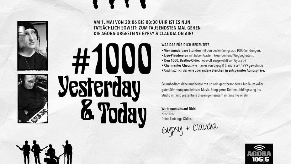 Die 1000. Sendung von Yesterday & Today!